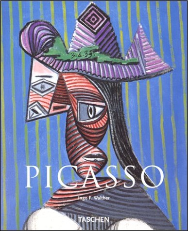 Ingo F Walther - Pablo Picasso, 1881-1973