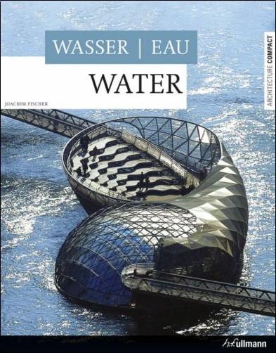 Joachim Fischer - Eau / Water / Wasser