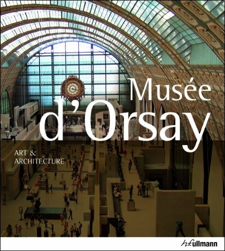 Muse d 39 orsay art et architecture p j grtner livres for Art et architecture