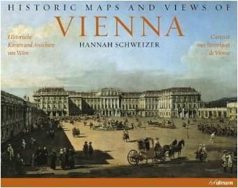 Collectif - Vienne : Cartes et vues Historiques