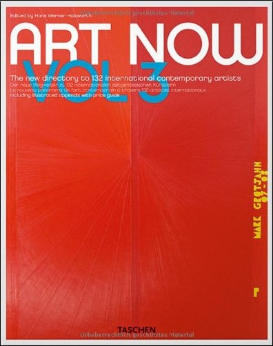 Hans Werner Holzwarth - Art Now Vol. 3