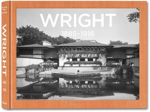 Bruce Brooks Pfeiffer - Frank Lloyd Wright: Complete Works, 1885-1916