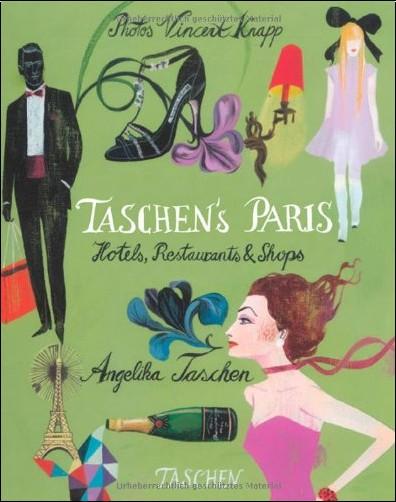 Angelika Taschen - Taschen's Paris