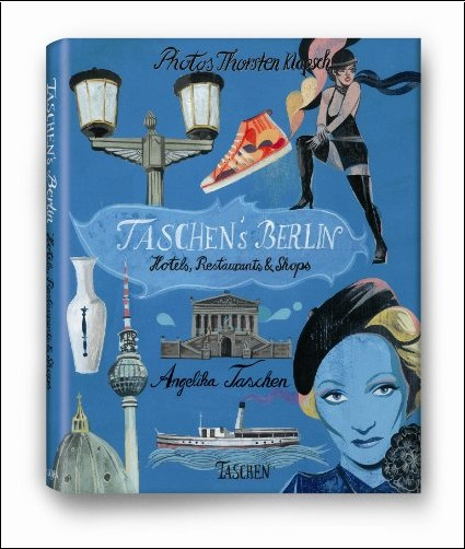 Angelika Taschen - Taschen's Berlin