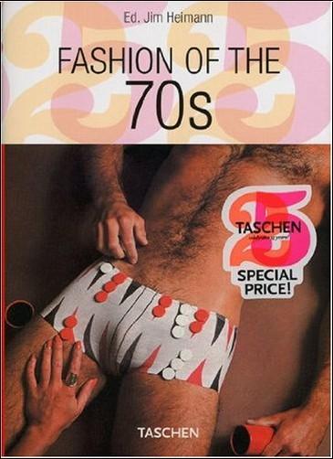 Jim Heimann (ED) - Fashion of the 70's