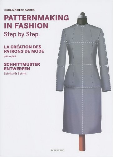 Lucia Mors - Basic Patternmaking in Fashion