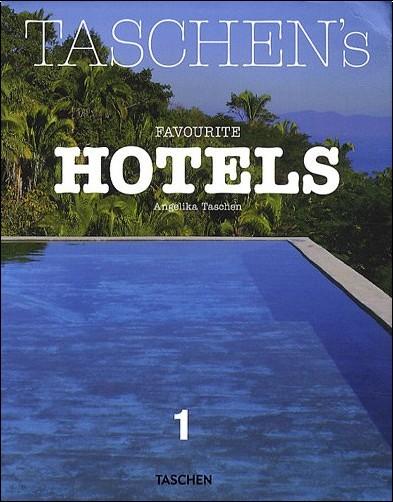 Christiane Reiter - TASCHEN's Favourite Hotels