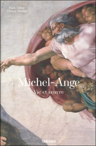Prof. Dr. Frank Zöllner - Michel-Ange - Vie et oeuvre