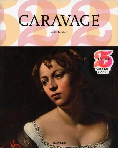 Gilles Lambert - Caravage (1571-1610) : Un génie précurseur