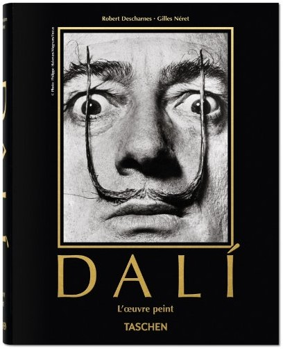 Robert Descharnes - Salvador Dali. L'oeuvre peint