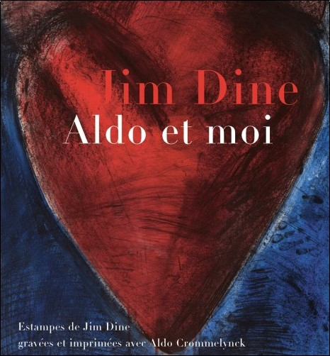 Jim Dine - Jim Dine: Aldo Et Moi
