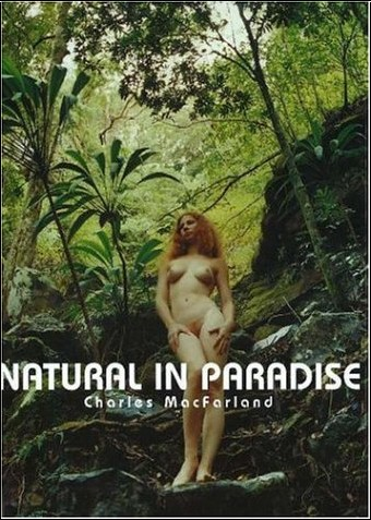 Charles MacFarland - Natural in Paradise