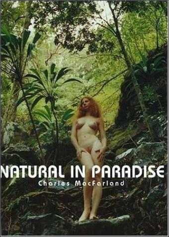 Charles MacFarland - Natural in Paradise
