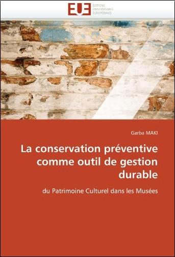 Garba Maki - La Conservation Preventive Comme Outil de Gestion Durable