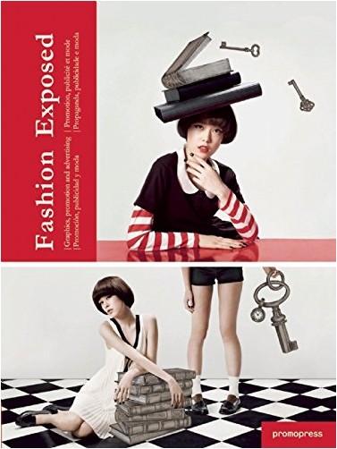 Aa.Vv. - Fashion exposed : Promotion, publicité et mode