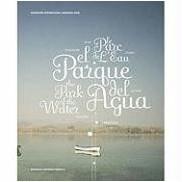 Luis Bunuel - Parque del agua, el