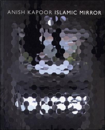 Agustin Escolano Benito - Islamic mirror: anish kapoor