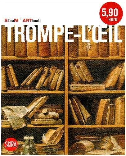 Gualdoni Flaminio - Trompe-l'Oeil