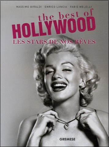 Massimo Giraldi - The best of Hollywood : Les Stars de nos rêves