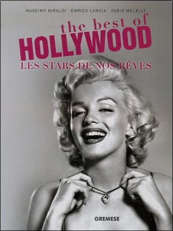 Massimo Giraldi - The best of Hollywood : Les Stars de nos rêves