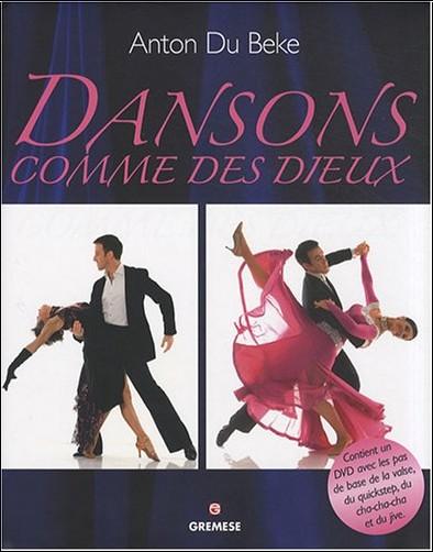 Anton Du Beke - Dansons comme des dieux