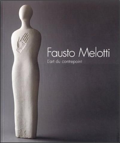 Collectif - Fausto Melotti : L'Art du contrepoint
