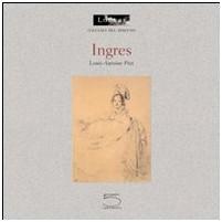 Louis-Antoine Prat - Jean-Auguste-Dominique Ingres (édition italienne)