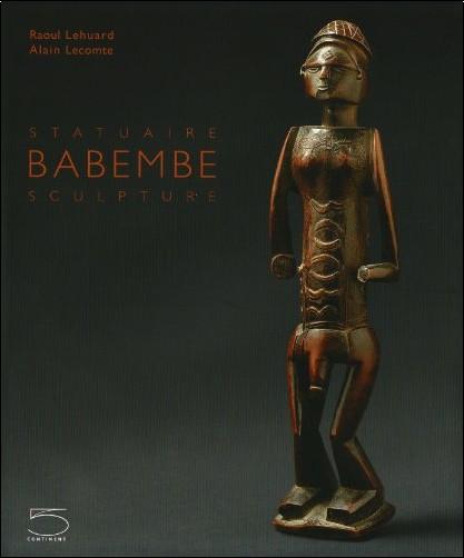 Alain Lecomte - Babembe Sculpture