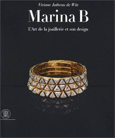 Viviane Jutheau de Witt - Marina B : L'Art de la joaillerie et son design