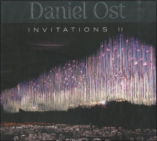 Daniel Ost - Daniel Ost : Invitations 2