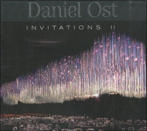 Daniel Ost - Daniel Ost : Invitations 2