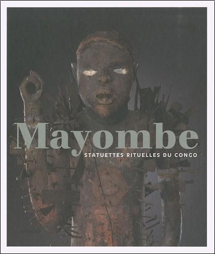 Jo Tollebeek - Mayombe - Statuettes rituelles au Congo