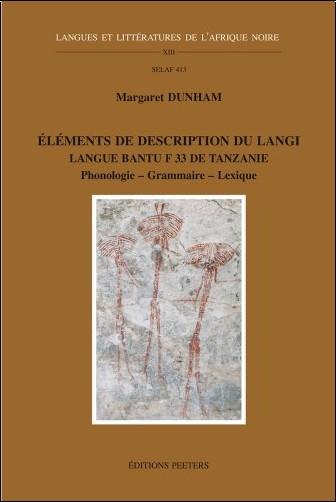Margaret Dunham - Elements de description du Langi: Langue Bantu F.33 De Tanzanie