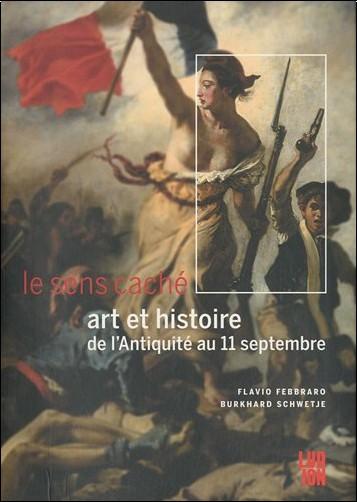 Flavio Febbraro - Art et histoire, de l'Antiquité au 11 septembre