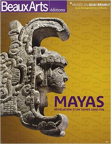 Stéphane Martin - Mayas, révélation d'un temps sans fin : Musée du Quai Branly