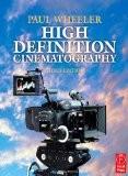 High Definition Cinematography - Paul Wheeler