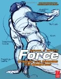 Force: Dynamic Life Drawing for Animators - Mike Mattesi