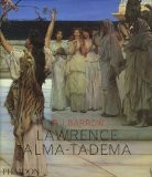 Lawrence Alma-Tadema (Ancien prix éditeur  : 59,95 euros) - R-J Barrow