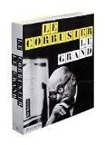 Le Corbusier, le grand - Jean-Louis Cohen
