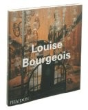 Louise Bourgeois - Robert Storr
