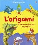 L'origami : Et autres créations en papier - Eileen O'Brien