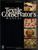 The Textile Conservator's Manual - Sheila Landi