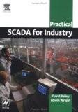 Practical Scada for Industry - David Bailey