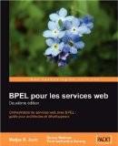 Bpel Pour Les Services Web: Deuxieme Edition - Matjaz B Juric