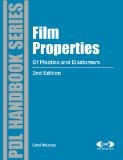 Film Properties of Plastics and Elastomers: A Guide to Non-Wovens in Packaging Applications - Liesl K. Massey