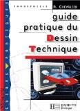Guide pratique du dessin technique, bep : livre de l'eleve - Andre Chevalier