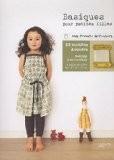 Basiques pour petites filles, 25 modèles à coudre - Yuki Araki