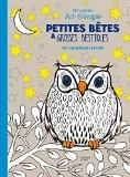 Petites bêtes et grosses bestioles: Mon premier art-thérapie - 100 coloriages créatifs - Marthe MULKEY
