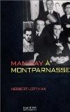 Man Ray à Montparnasse - Herbert Lottman