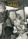 Dorothea Lange : Le Coeur et les Raisons d'une photographe - Pierre Borhan